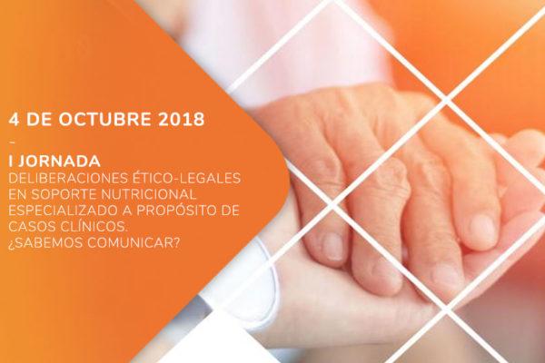 I Jornada Deliberaciones Ético-Legales en soporte nutricional