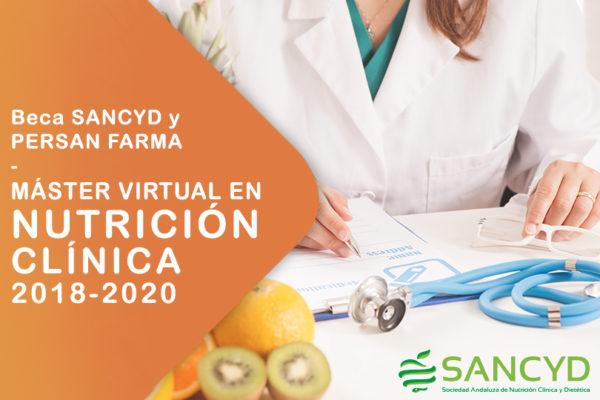 BECA SANCYD – PERSAN FARMA: MÁSTER VIRTUAL EN NUTRICIÓN CLÍNICA 2018 – 2020