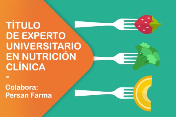 TÍTULO DE EXPERTO UNIVERSITARIO EN NUTRICIÓN CLÍNICA