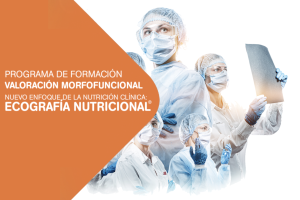 """Programa de formación : """"Valoración morfofuncional. Nuevo enfoque de la nutrición clínica: Ecografía Nutricional®"""""""