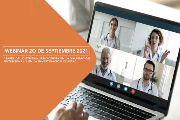 """Webinar: """"Papel del Dietista-Nutricionista en la Valoración Nutricional y en Investigación Clínica"""""""