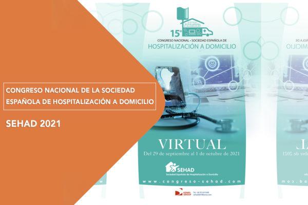 Congreso Nacional de la Sociedad Española de Hospitalización a Domicilio (SEHAD).